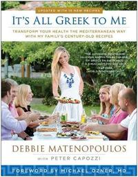 It's All Greek to Me by Debbie Matenopoulos image
