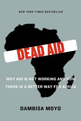 Dead Aid by Dambisa Moyo image