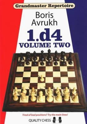 Grandmaster Repertoire: Volume 2 by Boris Avrukh