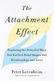The Attachment Effect by Peter Lovenheim