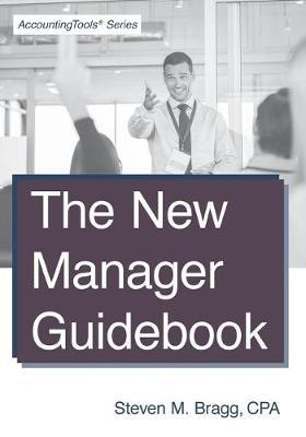 The New Manager Guidebook by Steven M. Bragg image