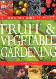RHS Fruit and Vegetable Gardening by Mike Pollock image