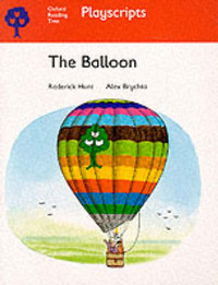 Oxford Reading Tree: Stage 4: Playscripts: The Balloon by Rod Hunt image