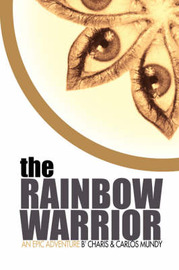 The Rainbow Warrior by Charis Mundy image
