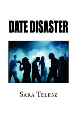 Date Disaster by Sara Telesz image