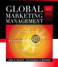 Global Marketing Management: A Casebook by John A Quelch image