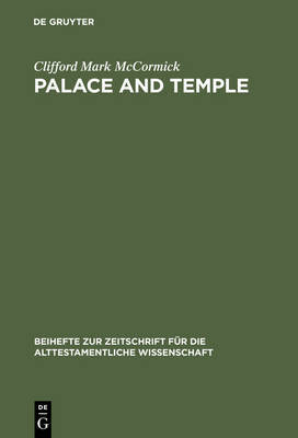 Palace and Temple by Clifford Mark McCormick