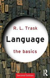 Language: The Basics by R.L. Trask image
