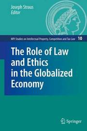 The Role of Law and Ethics in the Globalized Economy image