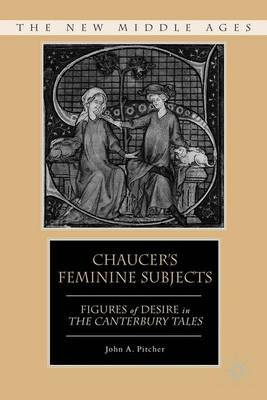 Chaucer's Feminine Subjects by J. Pitcher image
