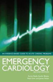 Emergency Cardiology Second Edition by Karim Ratib