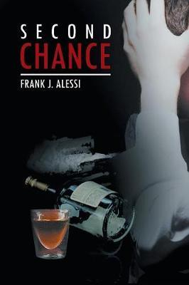 Second Chance by Frank J. Alessi