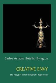 Creative Envy by Carlos Amadeu Botelho Byington