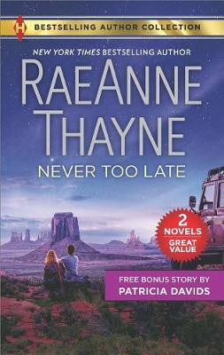 Never Too Late & His Bundle of Love by Raeanne Thayne