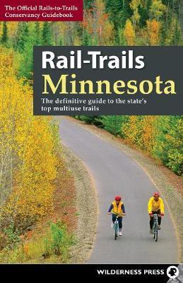 Rail-Trails Minnesota by Rails-To-Trails-Conservancy