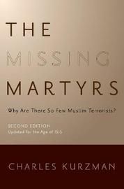 The Missing Martyrs by Charles Kurzman image
