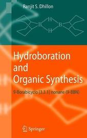 Hydroboration and Organic Synthesis by Ranjit S Dhillon
