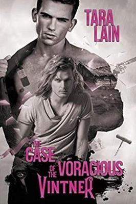 The Case of the Voracious Vintner by Tara Lain image