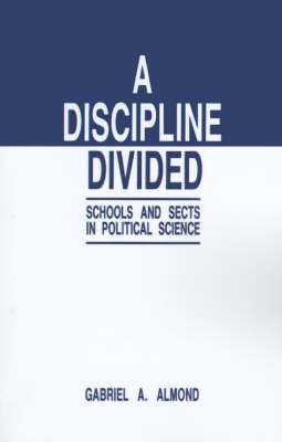 A Discipline Divided by Gabriel Abraham Almond image
