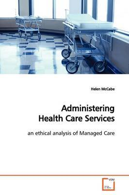 Administering Health Care Services by Helen McCabe image