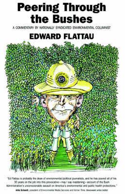 Peering Through the Bushes by Edward Flattau