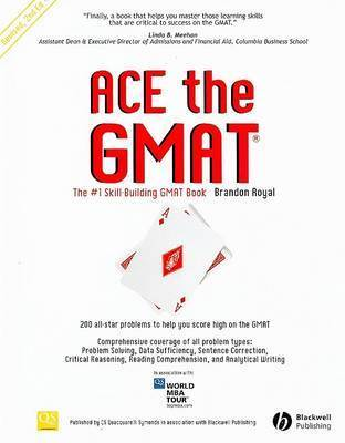 Ace the GMAT by Brandon Royal