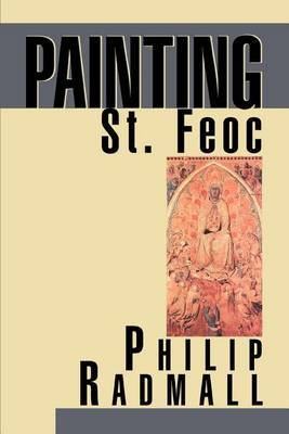 Painting St. Feoc by Philip Radmall