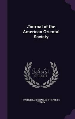 Journal of the American Oriental Society by Washurn And Charles C Hopkinds Torrey image