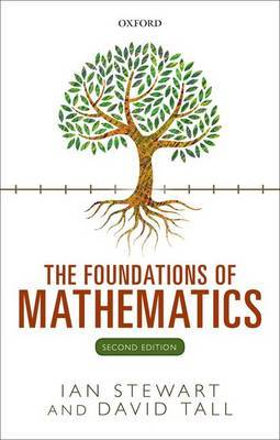 The Foundations of Mathematics by Ian Stewart
