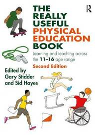 The Really Useful Physical Education Book