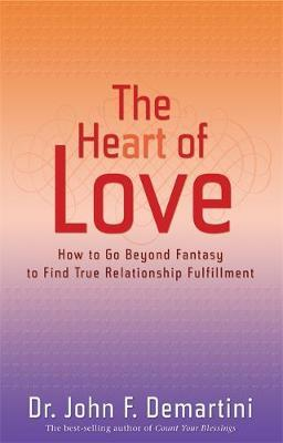 The Heart of Love by John F. Demartini image