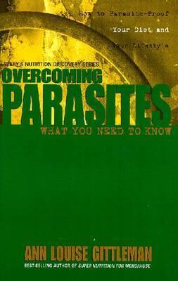 Overcoming Parasites by Ann Louise Gittleman