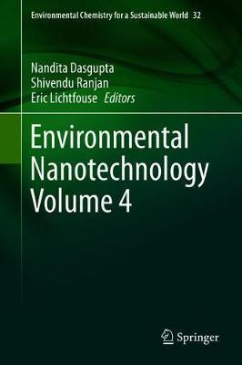 Environmental Nanotechnology Volume 4