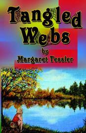 Tangled Webs by Margaret Tessler image
