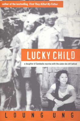 Lucky Child by Loung Ung image