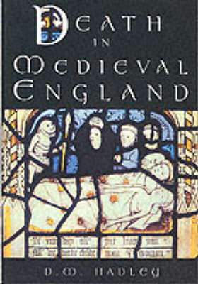 Death in Medieval Engand by Dawn Hadley image