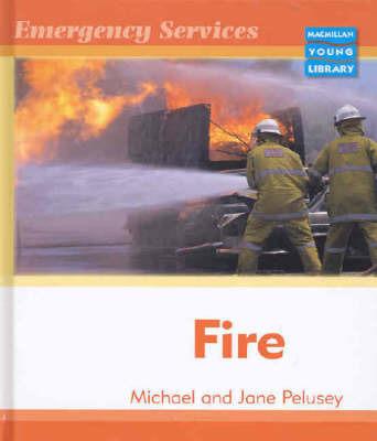 Fire by Michael Pelusey