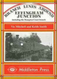 Branch Lines Around Effingham Junction by Vic Mitchell image