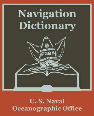 Navigation Dictionary by U.S. Naval Oceanographic Office