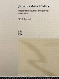 Japan's Asia Policy by Wolf Mendl image