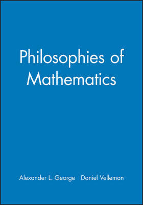 Philosophies of Mathematics by Alexander George image