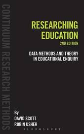 Researching Education by David Scott