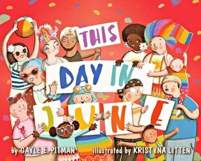 This Day in June by Gayle E Pitman image