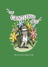The Gentleman Bug by Julian Hector image