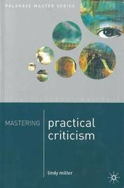 Mastering Practical Criticism by Lindy Miller
