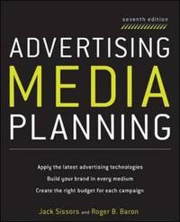 Advertising Media Planning by Jack Z. Sissors