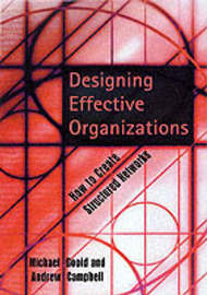 Designing Effective Organizations by Michael Goold