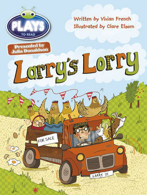 Bug Club Guided Julia Donaldson Plays Year 1 Green Larry's Lorry by Vivian French