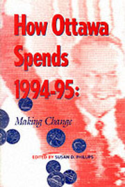 How Ottawa Spends, 1994-1995 by Susan D. Phillips image