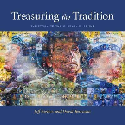 Treasuring the Tradition by Jeff Keshen